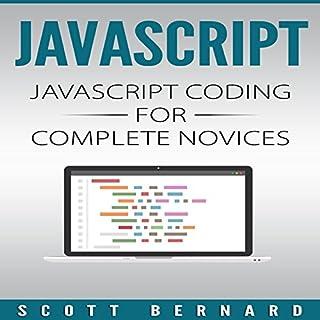Javascript: Javascript Coding for Complete Novices, Volume 1 cover art