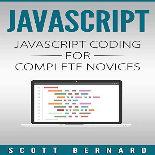 Javascript: Javascript Coding for Complete Novices, Volume 1 audiobook cover art