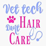 Vet Tech Hair Vinyl Waterproof Sticker Decal Car Laptop Wall Window Bumper Sticker 5'