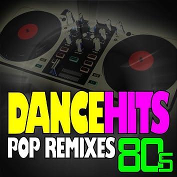 DanceHits 80s - Pop Remixes