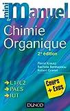 Mini manuel de Chimie organique - 2e édition - Cours + Exos