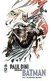 PAUL DINI PRÉSENTE BATMAN tome 2