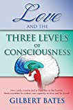 Love and the Three Levels of Consciousness (English Edition)