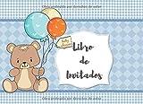 Libro de Invitados: Libro de firmas para Baby Shower Oso Azul para Niño mensajes y autografos de los invitados a la fiesta 40 paginas a color 8.25 x 6 in (Spanish Edition)