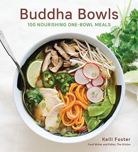 Foster, K: Buddha Bowls: 100 Nourishing One-Bowl Meals