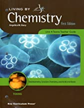 Living By Chemistry Unit 4: Toxins Teacher Guide (First Edition) (Living By Chemistry; Teacher Guide)
