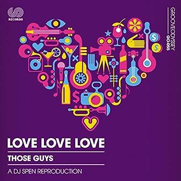 Love Love Love (Dj Spen's Reproduction)