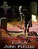 Curse of the Yunca (Escape to Adventure) (English Edition)