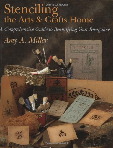 Compare Textbook Prices for Stenciling the Arts & Crafts Home 1 Edition ISBN 0158685439957 by Miller, Amy