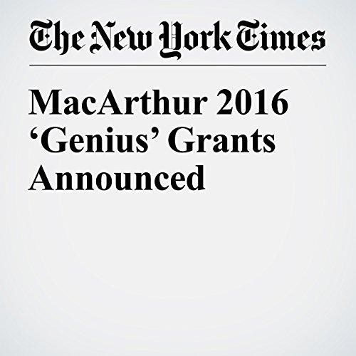MacArthur 2016 'Genius' Grants Announced audiobook cover art