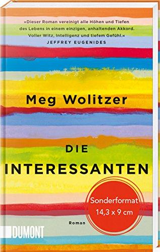 Buchseite und Rezensionen zu 'Die Interessanten: Roman (Geschenkausgabe)' von Meg Wolitzer