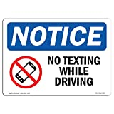 OSHA Notice Sign - No Texting While Driving Sign with Symbol | Vinyl Label Decal | Protect Your Business, Construction Site | Made in The USA