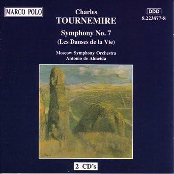 TOURNEMIRE: Symphony No. 7, 'Les Danses de la Vie'