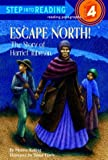Escape North! The Story of Harriet Tubman (Step into Reading)