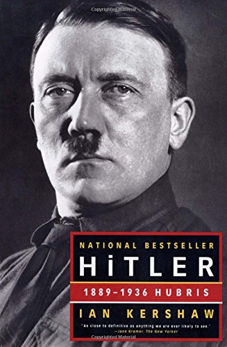 Compare Textbook Prices for Hitler: 1889-1936 Hubris Reprint Edition ISBN 9780393320350 by Kershaw, Ian