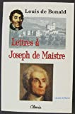 Lettres à Joseph de Maistre