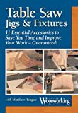 Table Saw Jigs & Fixtures