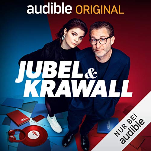 Jubel & Krawall - Mit Sophie Passmann und Matthias Kalle (Original Podcast) Titelbild