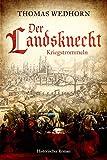 Der Landsknecht: Kriegstrommeln - Thomas Wedhorn