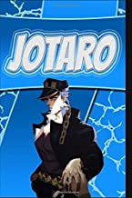 Composition Notebook: Limited Edition - Jotaro Kujo: JoJo's Bizarre Adventure Anime Manga Series Fan's Notepad | Lined Ruled Blank Diary to Write Notes: Daily Writing Journal