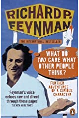 'What Do You Care What Other People Think?': Further Adventures of a Curious Character Kindle Edition