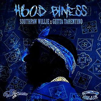Hood Biness (feat. Gutta Tarentino)