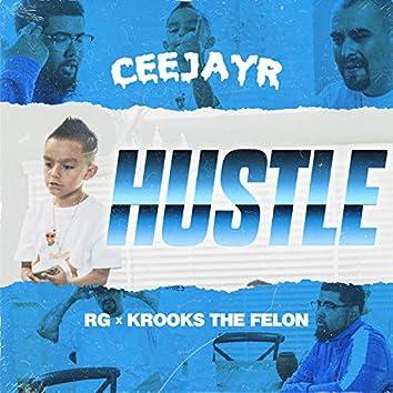 Hustle (feat. Krook the Felon & RG)