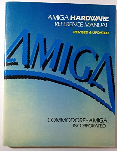 Compare Textbook Prices for Amiga hardware reference manual Amiga technical reference series Revised Edition ISBN 9780201181579 by Commodore Amiga,Commodore-Amiga, Inc Staff