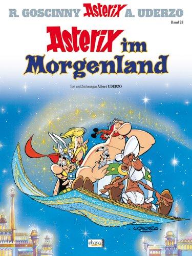 Asterix 28: Asterix im Morgenland (German Edition)