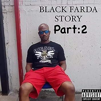 Black Farda Story Pt2