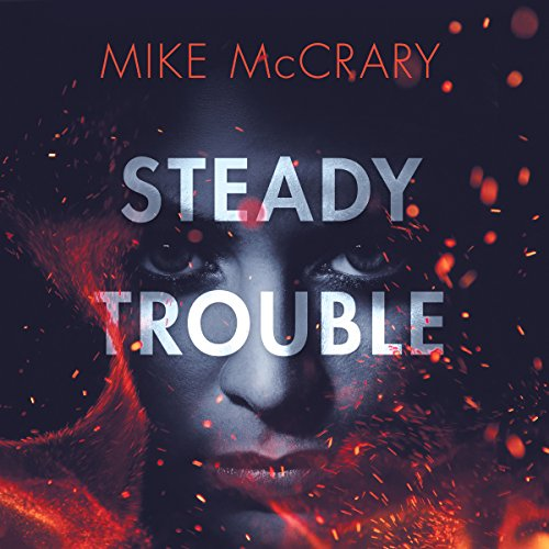 Steady Trouble cover art