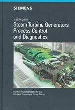 Steam Turbine Generators: Process Control and Diagnostics: Modern Instrumentation for the Greatest Economy of Power Plants