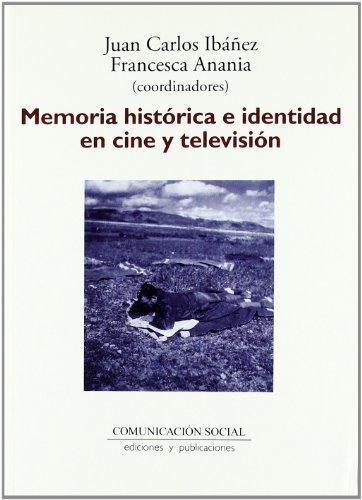 Memoria histórica e identidad en cine y televisión: 14 (Contextos)