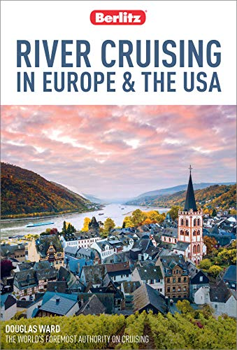 Berlitz River Cruising in Europe & the USA: (Berlitz Cruise Guide with free eBook) (English Edition)