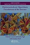 Mathematical and Algorithmic Foundations of the Internet - Fabrizio Luccio