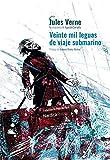 Veinte mil leguas de viaje submarino. Ed. CartonŽ. 2020 (Ilustrados)