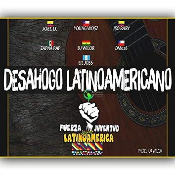 Desahogo Latinoamericano: Fuerza Juventud Latinoamericano