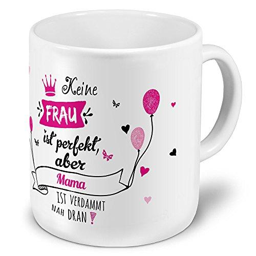 printplanet XXL Riesen-Tasse mit Namen Mama - Motiv Nicht Perfekt, Aber. - Namenstasse, Kaffeebecher, Becher, Mug