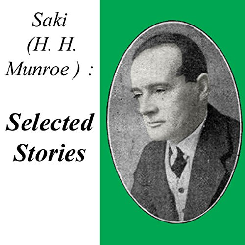 Saki: Selected Stories audiobook cover art