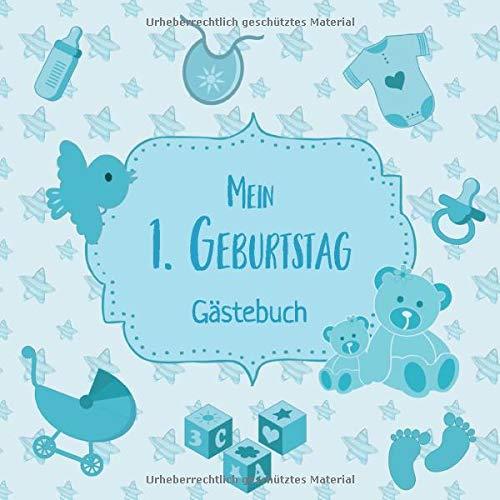 Mein 1. Geburtstag: Gästebuch zum Eintragen - schöne Erinnerung an den 1. Geburtstag im Format:...