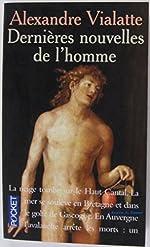 DERNIERES NOUVELLES DE L'HOMME d'Alexandre Vialatte