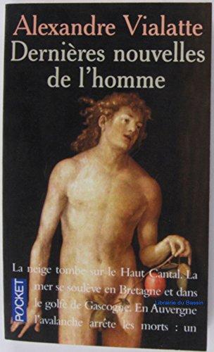 DERNIERES NOUVELLES DE L'HOMME