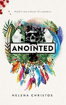 [Helena Christos]のAnointed (English Edition)