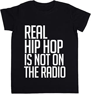 Real Hip Hop Is Not On The Radio Unisexo Niño Niña Camiseta Negro Todos Los Tamaños - Unisex Kids Boys Girls's T-Shirt Black