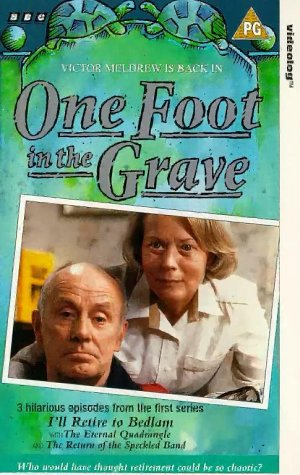One Foot In The Grave - I'll Retire To Bedlam