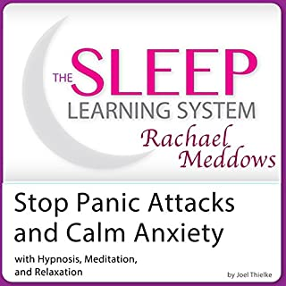 Stop Panic Attacks and Calm Anxiety: Hypnosis, Meditation and Subliminal cover art
