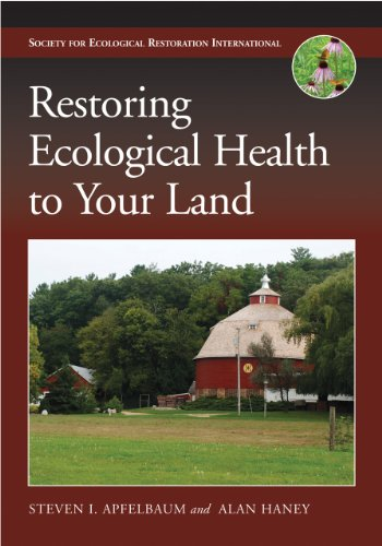Restoring Ecological Health to Your Land (The Science and...