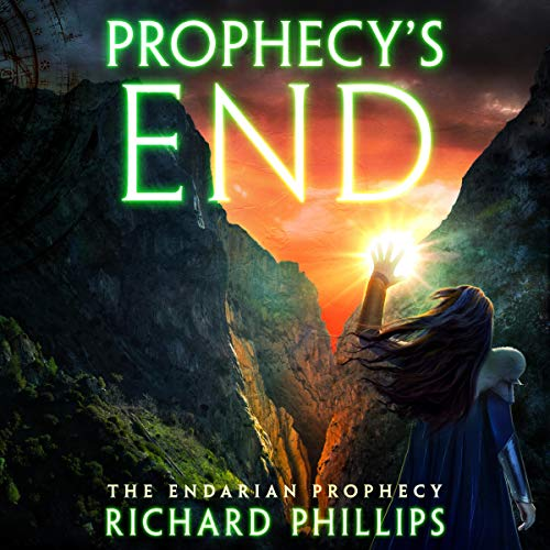 Prophecy's End Audiobook By Richard Phillips cover art