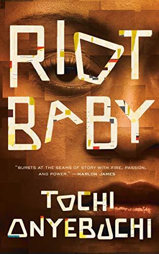 Riot Baby by [Tochi Onyebuchi]