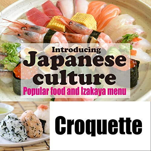 『Introducing Japanese culture -Popular food and Izakaya menu- Croquette』のカバーアート